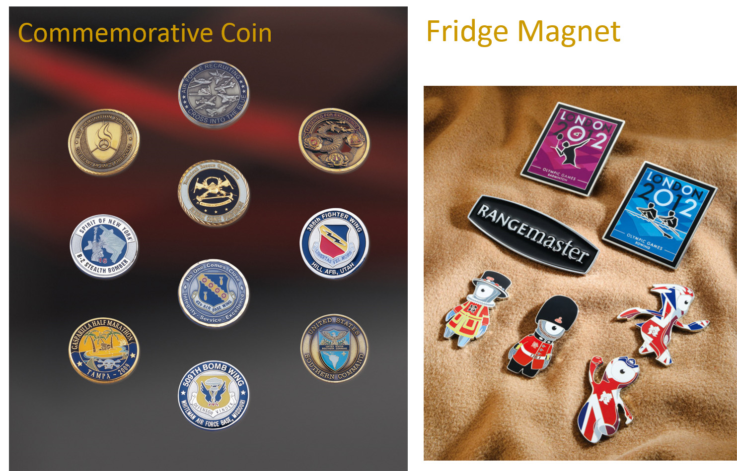 Commemorative Coins and Fridge Magnets